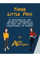 Three Little Pigs Retrospective