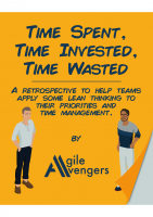 Time Spent Time Invested Time Wasted Retrospective